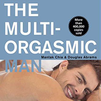 The Multi Orgasmic Man