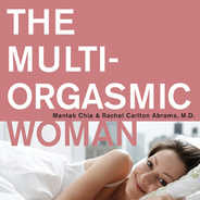 The Multi Orgasmic Woman